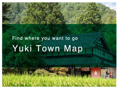 Find where you want to goYuki Town Map